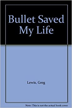 A Bullet Saved My Life: The Remarkable Adventures of Bob Peters, an Untold Story of the Spanish Civil War