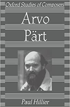 Book Arvo Pärt (Oxford Studies of Composers) 1st edition by Hillier, Paul (1997)