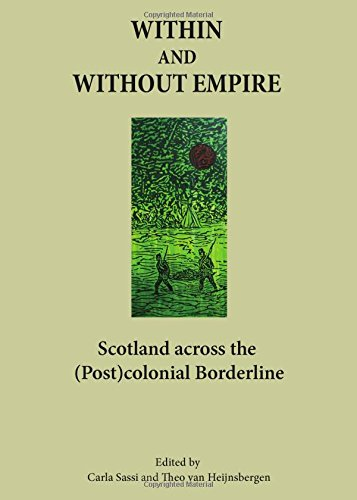 Within and Without Empire: Scotland Across the (Post)colonial Borderline
