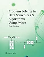 Problem Solving in Data Structures & Algorithms Using Python: Programming Interview Guide Front Cover
