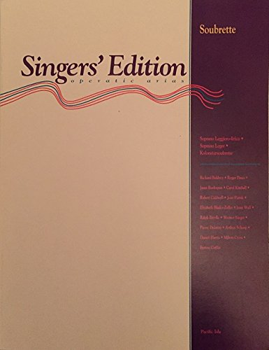 Singers' Edition Operatic Arias: Soubrette (Singers' Edition Operatic Arias)