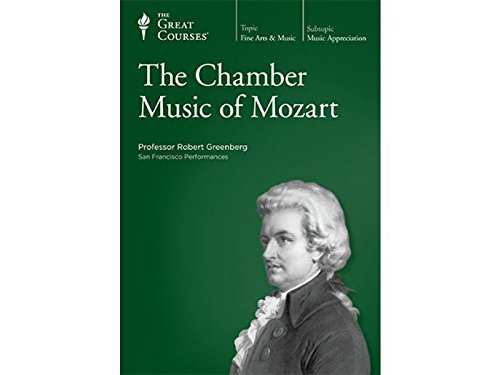The Great Courses: Chamber Music of Mozart by The Teaching Company
