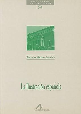 La ilustración española (Cuadernos de historia): Amazon.es: Mestre, Antonio: Libros