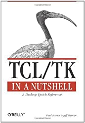 Tcl/Tk in a Nutshell (In a Nutshell (O'Reilly))