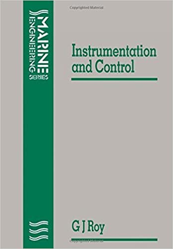 Notes on Instrumentation and Control (Marine engineering) by G. J. Roy (1994-11-01)