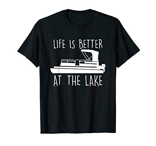 Life Is Better At The Lake Tshirt, Cute Pontoon Boat T-Shirt