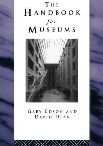Handbook for Museums (Heritage: Care-Preservation-Management)