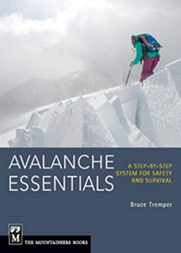 avalanche essentials  Avalanche Essentials: A Step-by-Step System for Safety and Survival ...