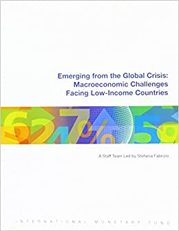 Book Emerging from the Global Crisis: Macroeconomic Challenges Facing Low-Income Countries