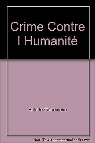 Lire un Crime Contre l Humanité pdf, epub