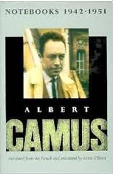 Notebooks 1942-1951 by Albert Camus (1994-06-17)