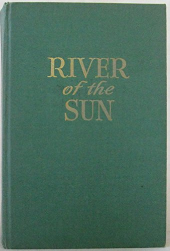 River Of The Sun by James Ramsey Ullman