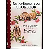 Best of Friends, Too Cookbook, Darlene G. Skees, 0961915811