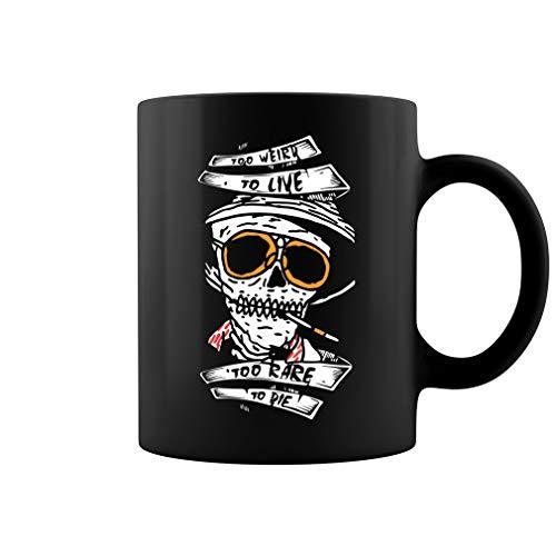 Too Weird to Live Too Rare to Die Ceramic Coffee Mug Tea Cup (11oz, Black) ()