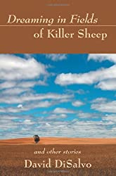 Dreaming in Fields of Killer Sheep: and Other Stories