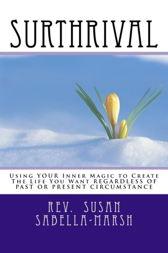Read Online Surthrival: From Surviving To Thriving (Your Empowerment) (Volume 6) ePub fb2 book