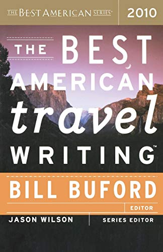The Best American Travel Writing 2010 Pa (The Best American Series ®)