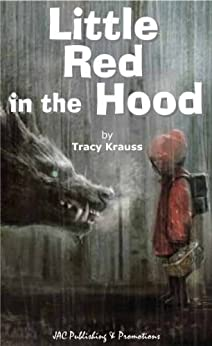 Little Red in the Hood by [Krauss, Tracy]