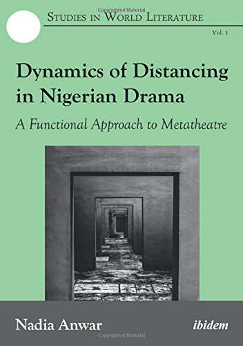 Dynamics of Distancing in Nigerian Drama – A Functional Approach to Metatheatre