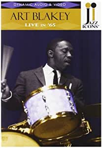 Jazz Icons: Art Blakey Live in '65 by Jazz Icons