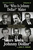 The ''Who Is Johnny Dollar?'' Matter Volume 2 (2nd Edition)
