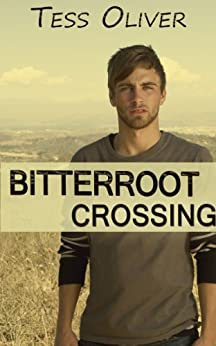 Bitterroot Crossing by [Oliver, Tess]