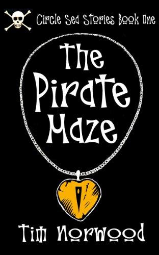 The Pirate Maze (The Circle Sea Book 1)