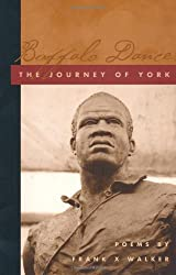 Buffalo Dance: The Journey of York (Kentucky Voices)