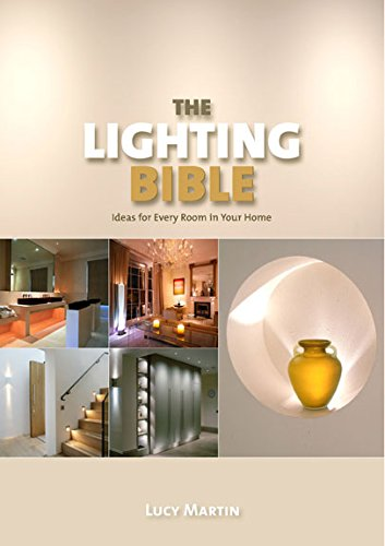 Read Online Lighting Bible: Ideas for Every Room in Your Home pdf