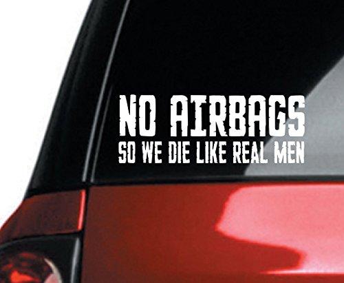 2x NO AIRBAGS so we die like real men 8
