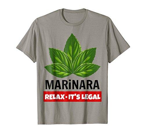 Marinara Relax It's Legal Basil Leaves Italy Food Humor T-Shirt