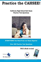 Practice the CAHSEE: California High School Exit Exam practice test questions