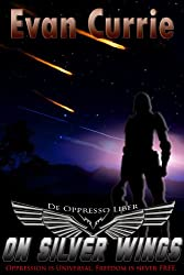 On Silver Wings (English Edition)