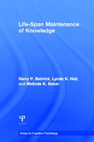 Life-Span Maintenance of Knowledge (Essays in Cognitive Psychology) by Brand: Psychology Press
