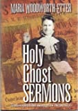 img - for Holy Ghost Sermons: A Living Classic Book book / textbook / text book