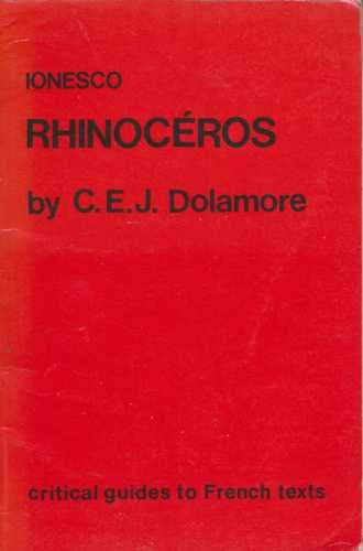 Ionesco: Rhinoceros (Critical Guides to French Texts)