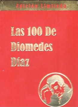 Las 100 De Diomedes Diaz
