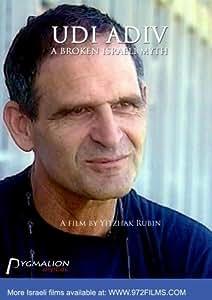 Udi Adiv, A broken Israeli myth