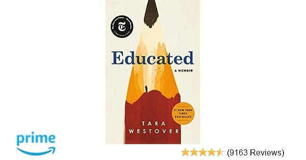 Educated: A Memoir: Tara Westover: 9780399590504: Amazon com