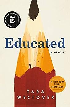 Educated: A Memoir by [Westover, Tara]