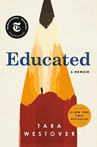 Educated: A Memoir (Best Selling Biographies And Autobiographies Of All Time)