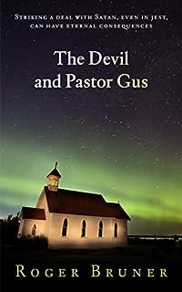 The Devil And Pastor Gus by Roger Bruner ebook deal