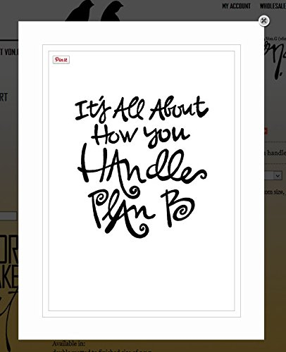 "Von.G Art: Original Saying/Quote ""It's All About How You Handle Plan B"" (motivational/inspirational) Black & White Double-Matted Sharpie Artwork (5x7)"