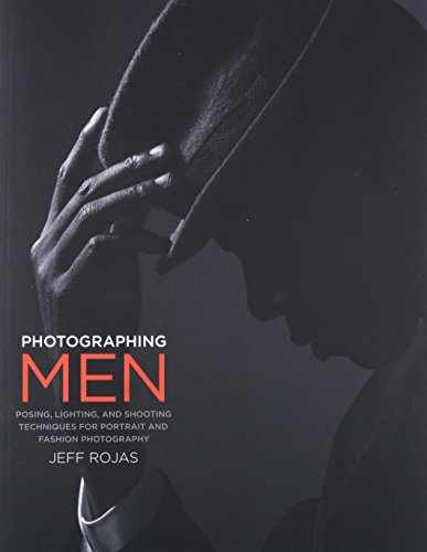 Photographing Men: Posing, Lighting, and Shooting Techniques for Portrait and Fashion - Men Shapes Face