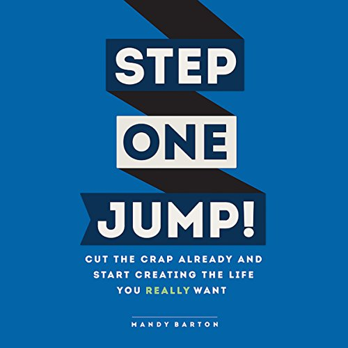 Bargain Audio Book - Step One  Jump  Cut the Crap Already and
