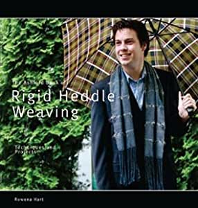 Ashford Book of Rigid Heddle Weaving Rowena Hart