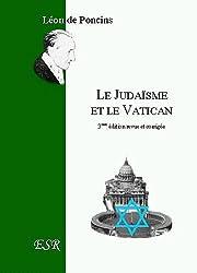 Le judaïsme et le Vatican : Une tentative de subversion spirituelle ?