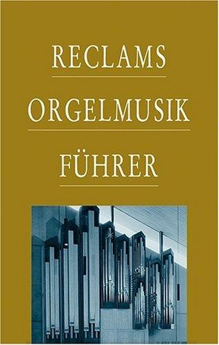 reclams-orgelmusikfhrer
