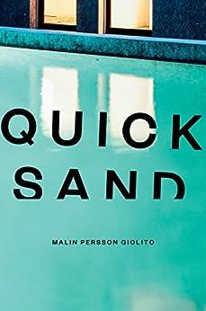Quicksand by [Giolito, Malin Persson]