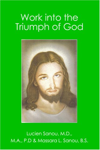 Work into the Triumph of God